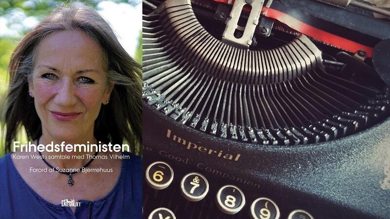 'Frihedsfeministen – Karen West i samtale med Thomas Vilhelm' (tv.) er udkommet og kan købes i boghandlere landet over. Billede: DreamLitt/arkivfoto.