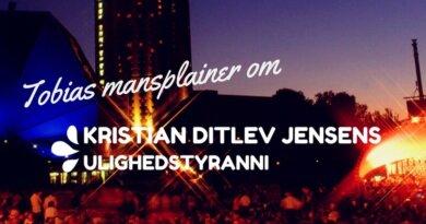 Kristian Ditlev Jensens ulighedstyranni